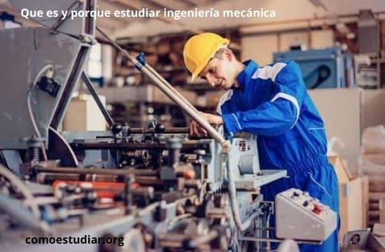 estudiar ingeniería mecánica