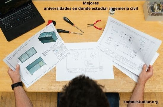 Mejores universidades en donde estudiar ingeniería civil